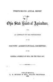 Annual Report of the Ohio State Board of Agriculture: Volume 22