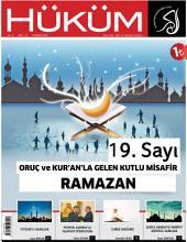 Oruç ve Kur'an'la Gelen Kutlu Misafir Ramazan : Hüküm Dergisi: 19. Sayı | Temmuz 2014 | Yıl: 2