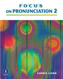 Focus on Pronunciation 2 (Student Book and Classroom Audio CDs)
