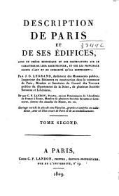 Description de Paris: et de ses edifices, avec un précis historique et des observations sur le caractère de leur architecture, et sur les principaux objets d'art et de curiosité qu'ils renferment