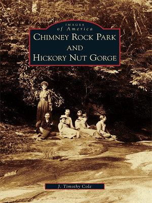 Chimney Rock Park and Hickory Nut Gorge PDF