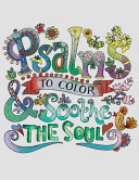 Psalms To Color And Sooth The Soul