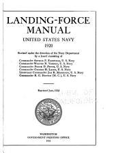 Landing-force Manual: United States Navy, 1920