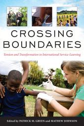 Crossing Boundaries: Tension and Transformation in International Service-Learning