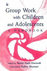 Group Work with Children and Adolescents