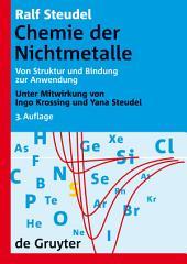 Chemie der Nichtmetalle: Von Struktur und Bindung zur Anwendung, Ausgabe 3