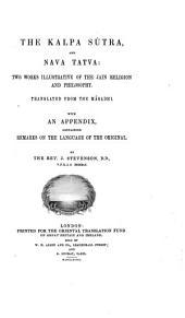 The Kalpa Sútra and Nava Tatva [Navatattva, engl.]