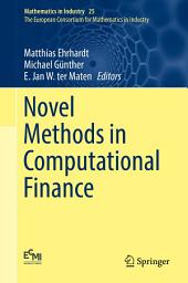 Novel Methods in Computational Finance
