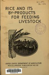 Rice and its by-products for feeding livestock