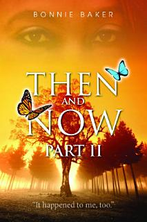 Then and Now   Part 2 Book