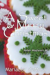A Sweet & Merry Christmas
