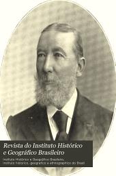 Revista do Instituto Histórico e Geográfico Brasileiro: Volume 69
