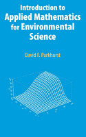 Introduction to Applied Mathematics for Environmental Science PDF