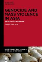 Genocide and Mass Violence in Asia PDF