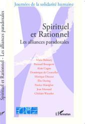 Spirituel et Rationnel: Les alliances paradoxales