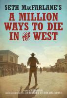 Seth MacFarlane s A Million Ways to Die in the West PDF