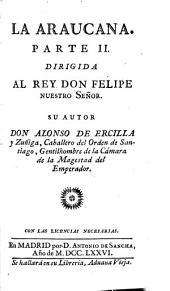 La Araucana: parte I [-II], Parte 2
