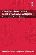 Visual Interface Design for Digital Cultural Heritage
