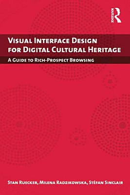 Visual Interface Design for Digital Cultural Heritage PDF