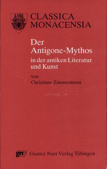 Der Antigone Mythos in der antiken Literatur und Kunst PDF