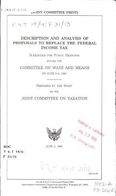 Description and Analysis of Proposals to Replace the Federal Income Tax PDF