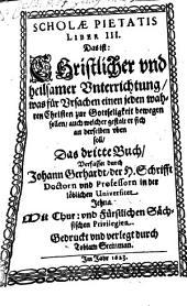 Schola pietatis: liber III.