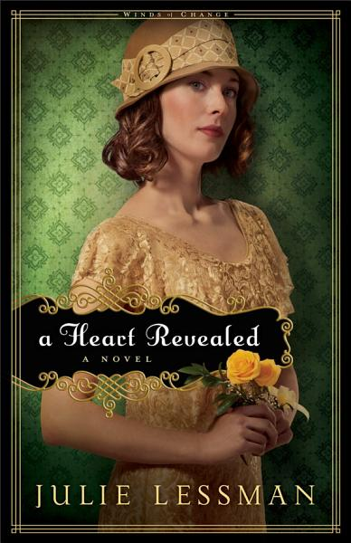 A Heart Revealed (Winds of Change Book #2)