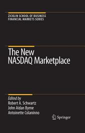 The New NASDAQ Marketplace