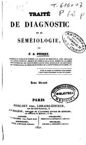 Traité de diagnostic et de séméiologie: Volume 2
