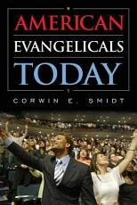 American Evangelicals Today PDF