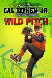 Cal Ripken, Jr.'s All-Stars: Wild Pitch