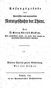 Anfangsgründe der theoretischen und angewandten Naturgeschichte der Thiere: Von den Fischen, Band 4,Ausgabe 2