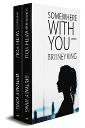 The With You Series Boxset: (Somewhere With You: Book 1 & Anywhere With You: Book 2)