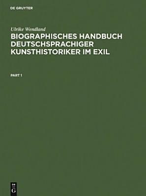 Biographisches Handbuch deutschsprachiger Kunsthistoriker im Exil PDF