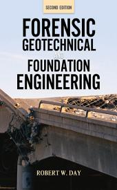 Forensic Geotechnical and Foundation Engineering, Second Edition: Edition 2
