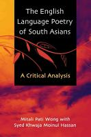 The English Language Poetry of South Asians PDF