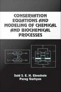 Conservation Equations And Modeling Of Chemical And Biochemical Processes PDF