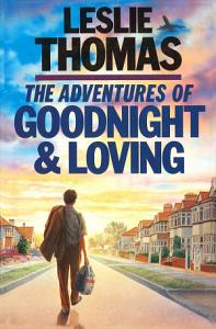 The Adventures of Goodnight and Loving Book