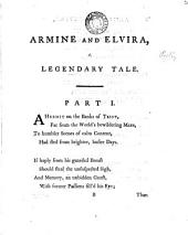Armine and Elvira, a legendary tale [by E. Cartwright]. [Another]: Volume 5