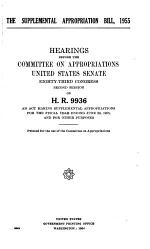 The Supplemental Appropriation Bill, 1955, Hearings Before ... 83-2, on H.R. 9936