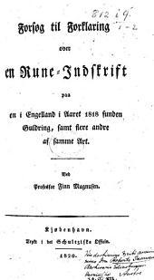 Forsøg til Forklaring over en Rune-Indskrift paa en i Engelland i Aaret 1818 funden Guldring, etc