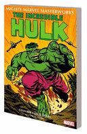 Mighty Marvel Masterworks  the Incredible Hulk Vol  1 PDF