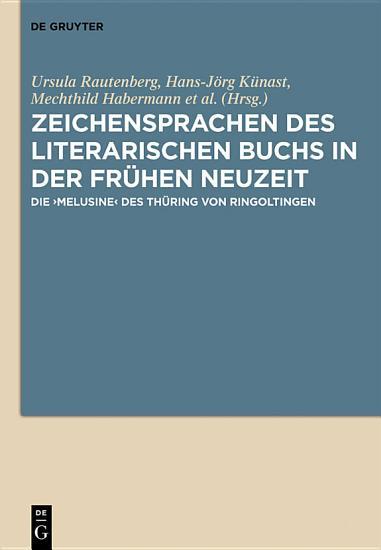 Zeichensprachen des literarischen Buchs in der fr  hen Neuzeit PDF