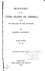 History of the United States of America: From the Discovery of the Continent, Volume 2