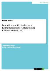 Beurteilen und Wechseln eines Keilrippenriemens (Unterweisung KFZ-Mechaniker / -in)