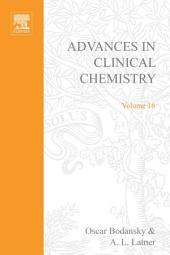 Advances in Clinical Chemistry: Volume 16