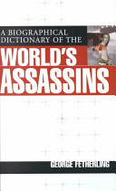 Download A Biographical Dictionary of the World s Assassins Book
