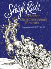 Sleigh Ride and Other Christmas Songs & Carols: For Big Note Piano