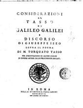 Considerazioni al Tasso di Galileo Galilei e Discorso di Giuseppe Iseo sopra il poema di m. Torquato Tasso per dimostrazione di alcuni luoghi in diversi autori da lui felicemente emulati