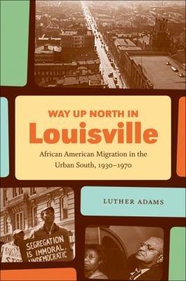 Way Up North in Louisville